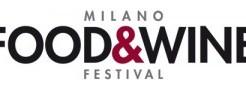 Milano Capitale del vino – 1 Il Milano Food&Wine Festival