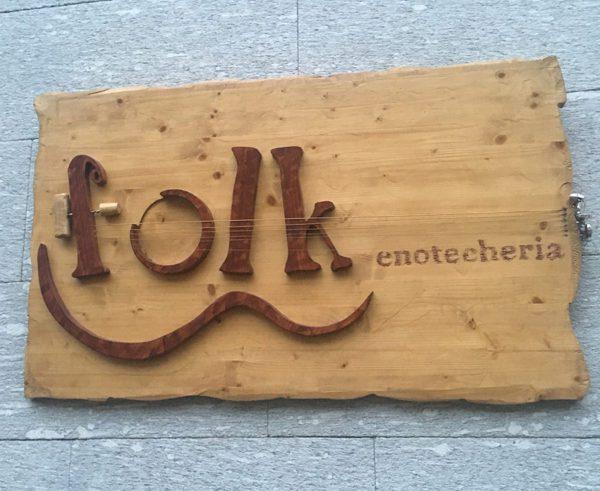 Folk Enotecheria - Insegna